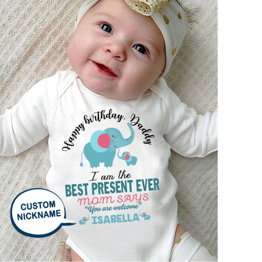 Elephant gift happy birthday daddy I am the best present ever custom name shirt