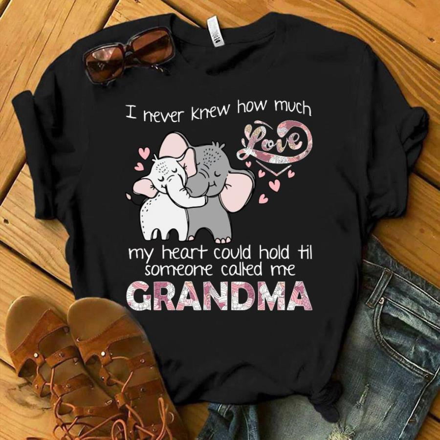 Elephant I never knew how much my heart could hold til someone called me grandma shirt