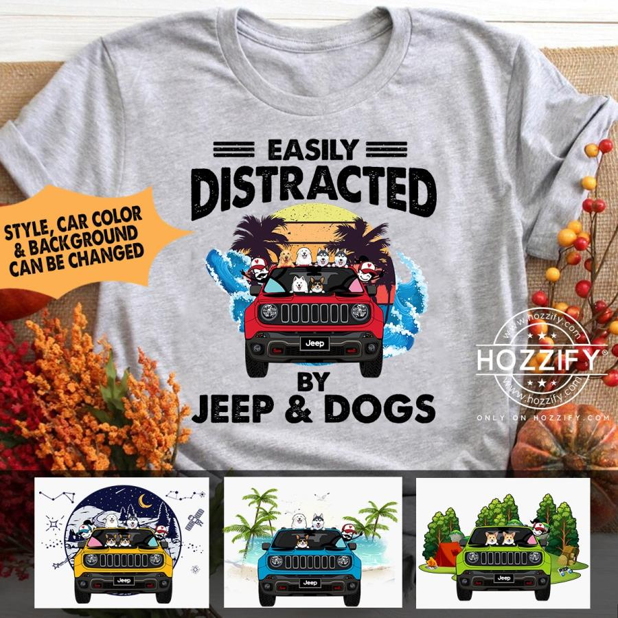 Jeep Renegade dog easily distracted by jeep and dogs personalized shirt hoodie perfect gift idea funny custom gift