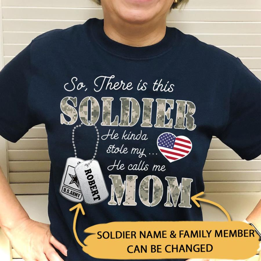 Soldier he kinda stole my mom american flag personalized shirt