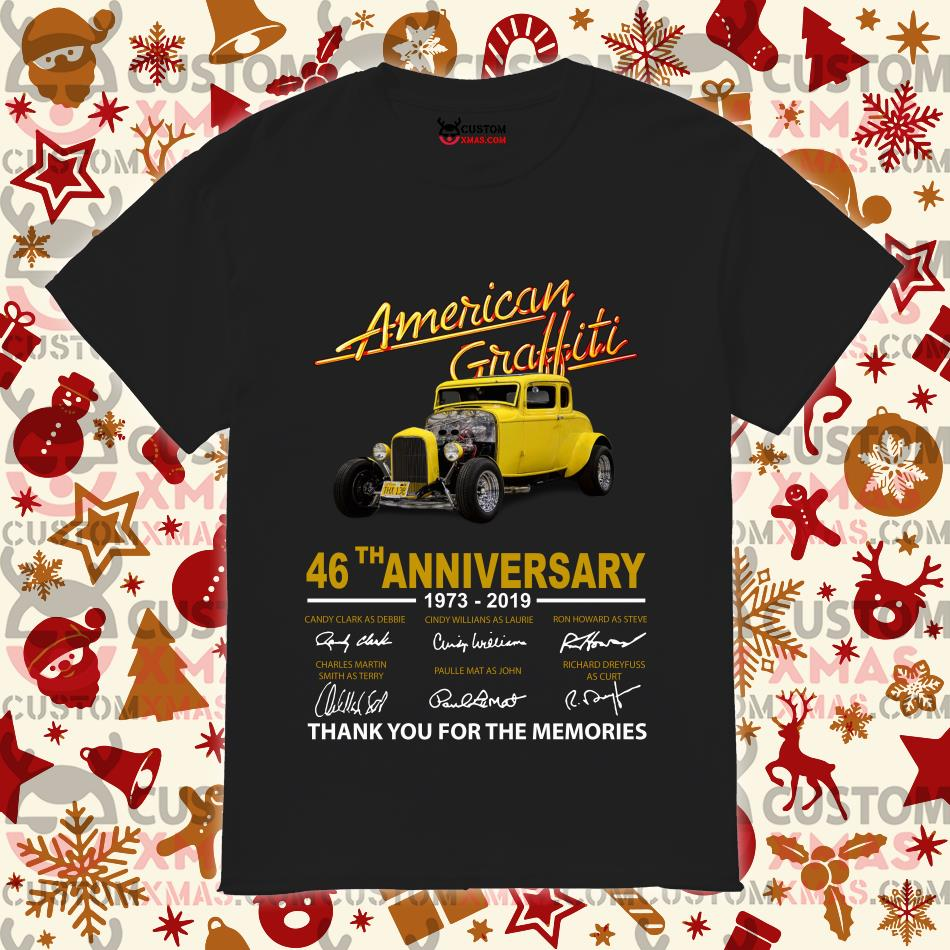American Graffiti 46th anniversary 1973 2019 thank you for the memories shirt
