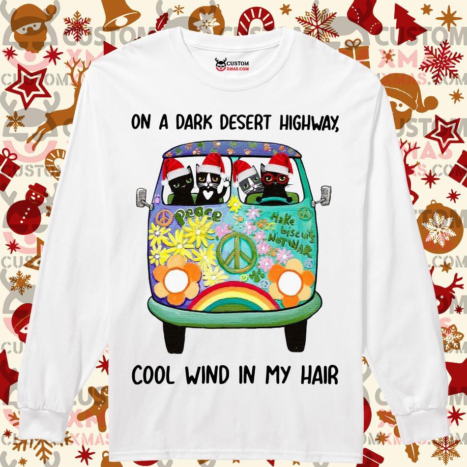 Cat Christmas On a dark desert highway cool wind in my hair Longsleeved