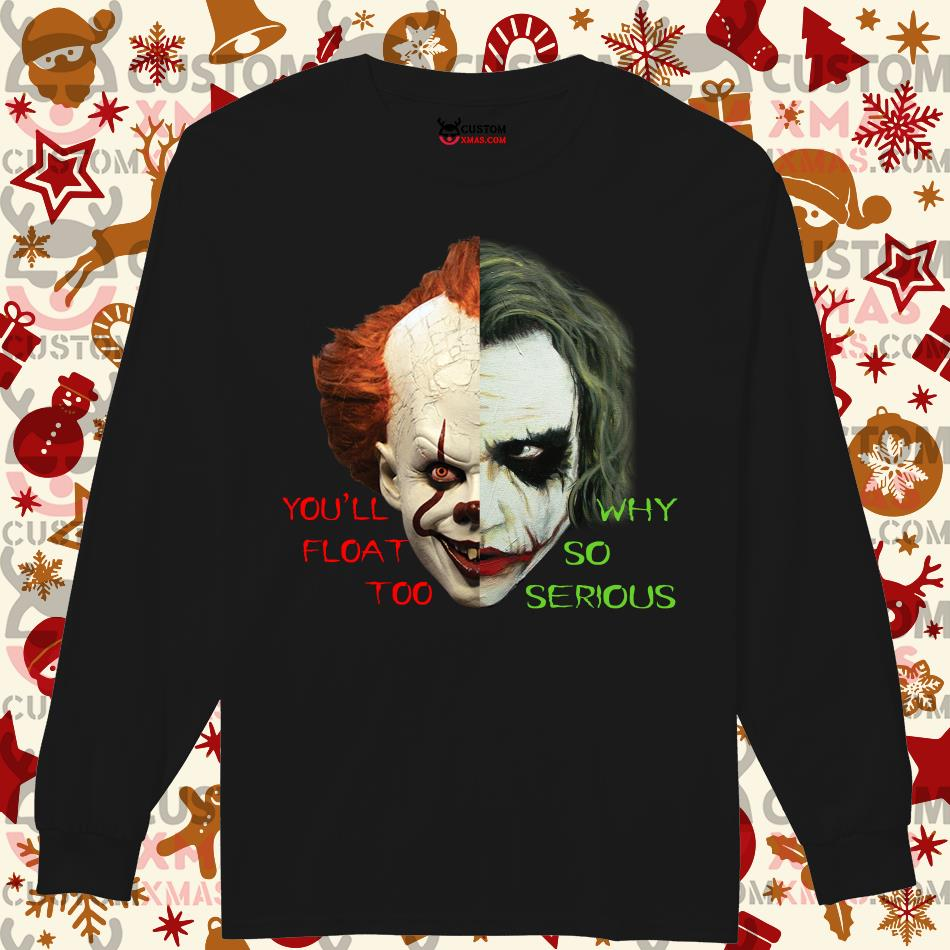 Pennywise You'll Float Too Joker Why so serious Longsleeved