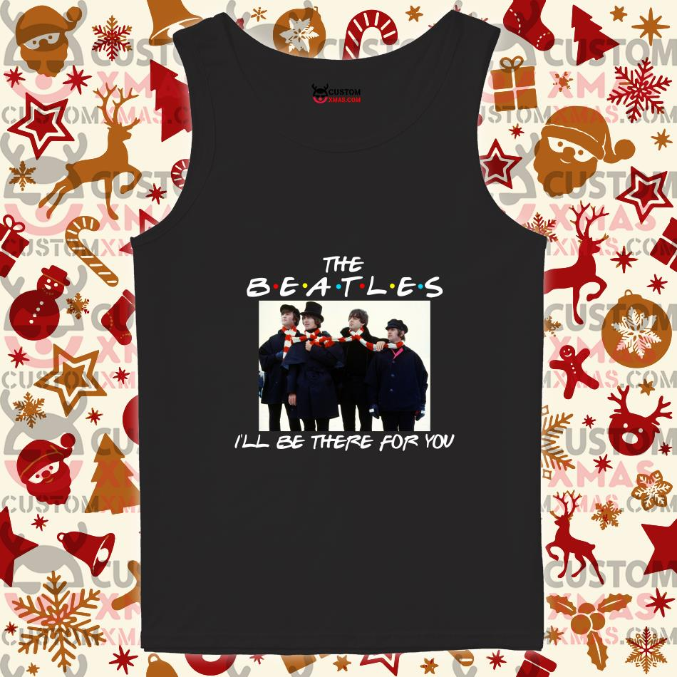 The Beatles I'll be there for you Friends tank top