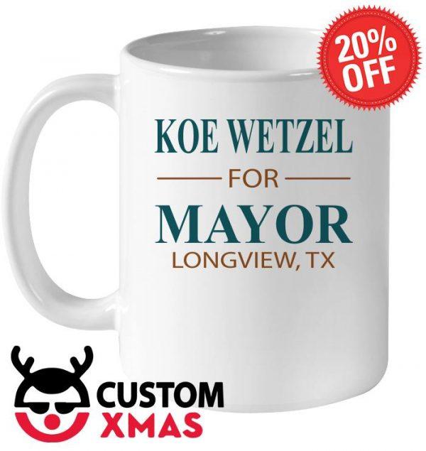 Koe wetzel for mayor longview tx mug