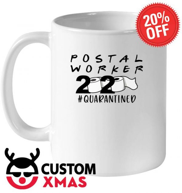 Postal Worker 2020 Quarantined mug