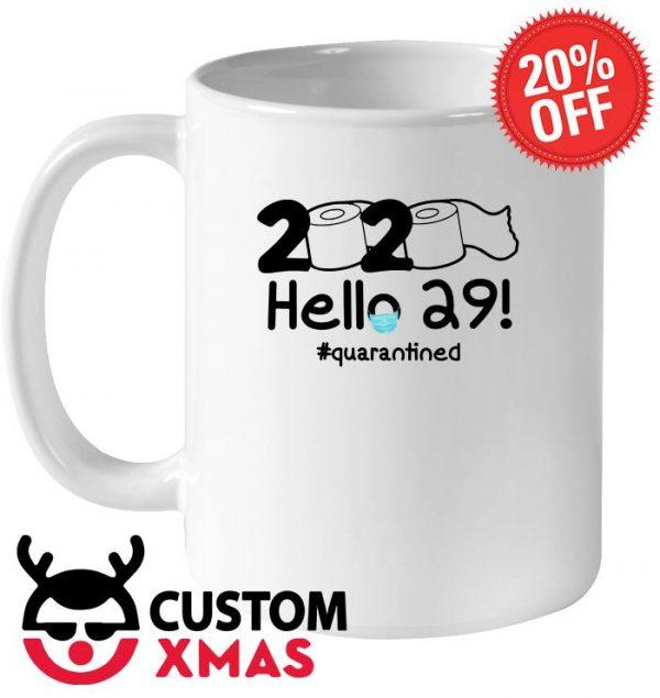 2020 Hello 29 quarantined mug