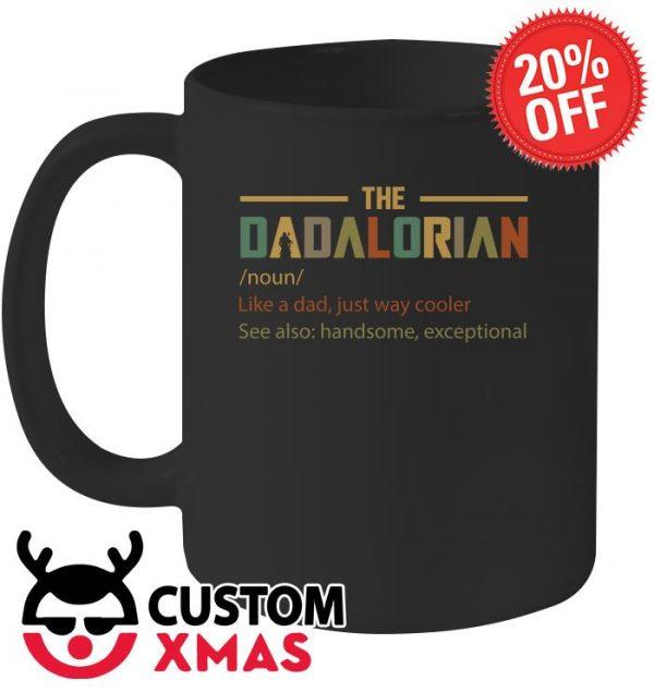 The Dadalorian noun Like A Dad Just Way Cooler mug