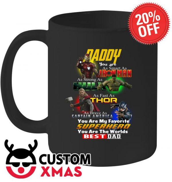 Daddy You are as smart as Ironman as strong as Hulk Superhero Best Dad mug