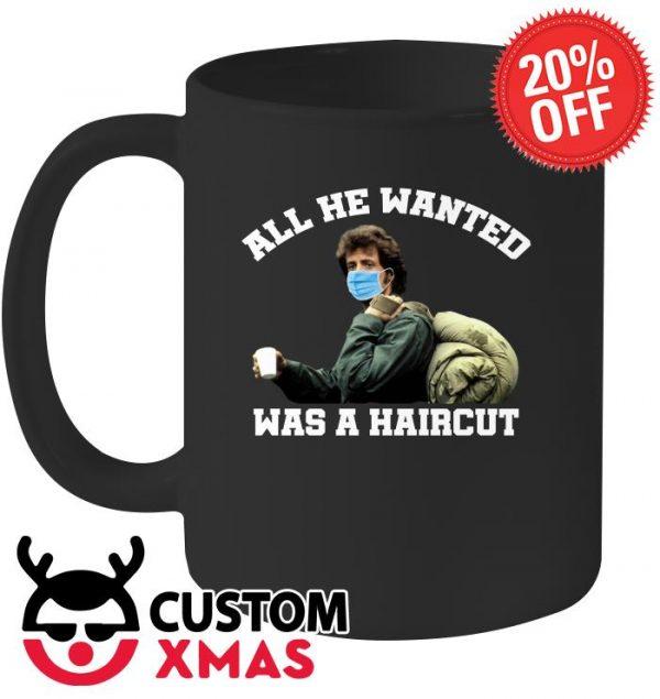 All he wanted was a haircut mug